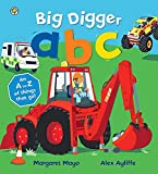 Big Digger ABC: An A to Z of things that go! (Awesome Engines)