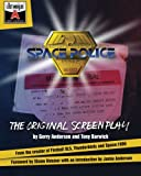 img - for Space Police: The Original Screenplay (The Lost Worlds of Gerry Anderson) (Volume 1) book / textbook / text book
