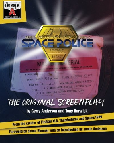 Measure out Police: The Original Screenplay (The Lost Worlds of Gerry Anderson) (Volume 1)