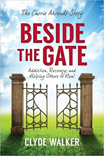 Book Beside the Gate: The Carrie Ahrendt Story