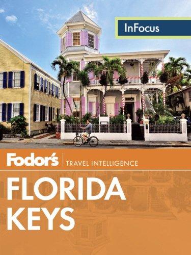 Fodor's In Focus Florida Keys (Travel Guide) PDF