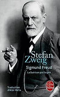 Sigmund Freud : la guérison par l'esprit, Zweig, Stefan