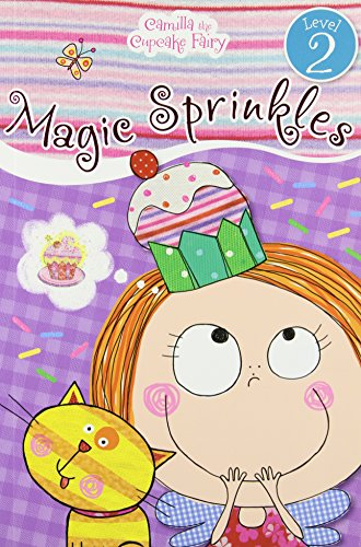 Camilla the Cupcake Fairy's Magic Sprinkles