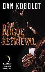 The Rogue Retrieval (Gateways to Alissia)