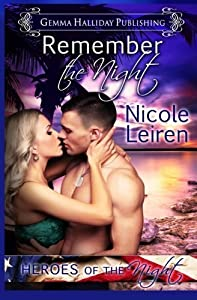 Remember the Night (Heroes of the Night) (Volume 2) by Nicole Leiren (2016-04-19)
