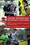 img - for Asian American Sporting Cultures book / textbook / text book