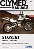 Suzuki DR650SE 1996-2013 (Clymer Manuals: Motorcycle Repair)
