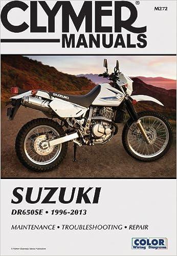 CLYMER MANUALS SUZUKI DR650SE 199 (Clymer Manuals: Motorcycle Repair)