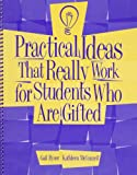 Practical Ideas that Really Work, Gail Ryser and Kathleen McConnell, 089079958X