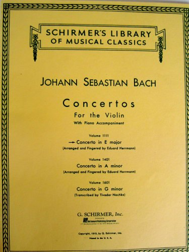 (Bach Concerto in E Major for the Violin with Piano Accompaniment (Schirmers Library of Musical Classics Vol. 1111))