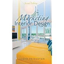Marketing Interior Design, Second Edition