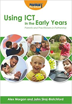 the role of ict in early Published: mon, 5 dec 2016 when researching in depth the value of information communication technology (ict) in early years, i realised that the concept of ict is not really all that new, but rather it is the practitioners views of ict that are new.