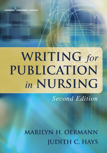 Download Writing for Publication in Nursing, Second Edition (Oermann, Writing for Publication in Nursing) Pdf