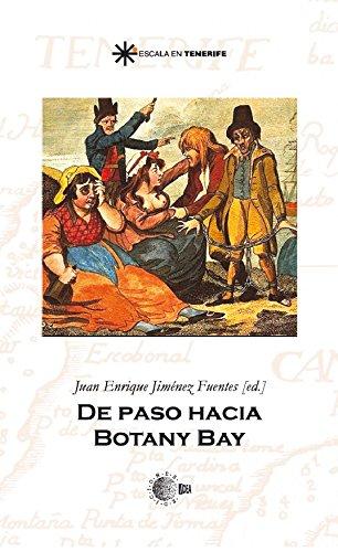 De paso hacia botany bay (Escala en Tenerife) (Spanish Edition) by [
