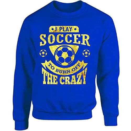 I Play Soccer Sweatshirt - 4