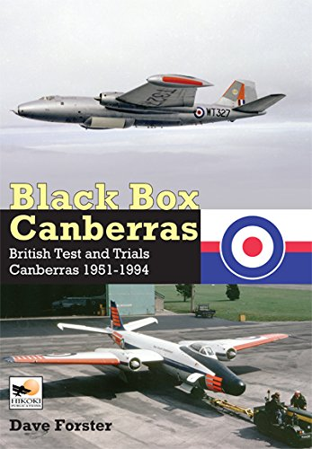 Black Box Canberras: British Test and Trials Canberras 1951-1994 ebook