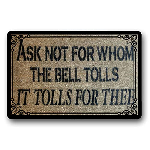 LSS Trading Ask Not for Whom The Bell Tolls- John Donne Quote Doormat Doormatt New House Gift 18