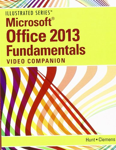 DVD Video Companion for Hunt/Clemens' Microsoft Office 2013: Illustrated Fundamentals