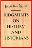 img - for Judgments on History and Historians book / textbook / text book