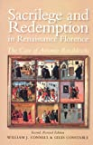 Sacrilege and Redemption in Renaissance Florence: The Case of Antonio Rinaldeschi (Essays and Studies, Vol. 8), William J. Connell, Giles Constable, 0772720304