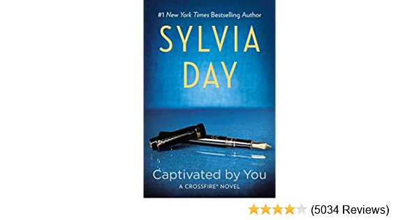 Captivated by you crossfire book 4 kindle edition by sylvia day captivated by you crossfire book 4 kindle edition by sylvia day romance kindle ebooks amazon fandeluxe Images
