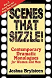img - for Scenes That Sizzle!: Contemporary Dramatic Monologues for Actors book / textbook / text book