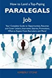 How to Land a Top-Paying Paralegals Job, Kimberly Stone, 1486128181