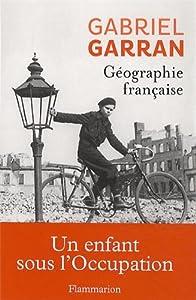 vignette de 'Géographie française (Gabriel Garran)'