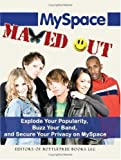 Myspace Maxed Out, BottleTree Books LLC Editors, 1933747056