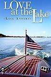 Love at the Lake, Lisa Anders, 1495343553