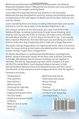 Alaskan Malamute. Alaskan Malamute Complete Owners Manual. Alaskan Malamute book for care, costs, feeding, grooming, health and training. 2