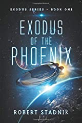 Exodus Of The Phoenix Paperback