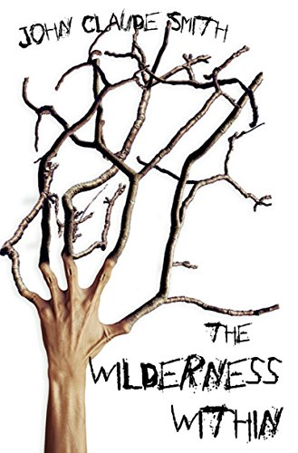 (The Wilderness Within)