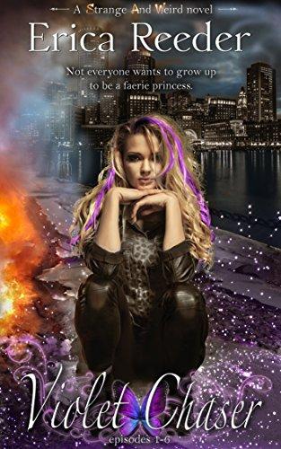 Violet Chaser by [Reeder, Erica]