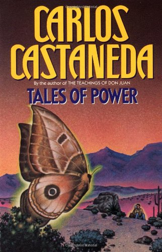 Tales of Power - Book #4 of the Teachings of Don Juan