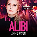 The Alibi Audiobook by Jaime Raven Narrated by Genevieve Swallow