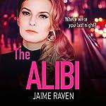 The Alibi   Jaime Raven