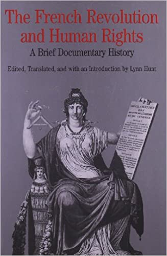 The French Revolution and Human Rights: A Brief Documentary History (Bedford Series in History and Culture) 1st Edition
