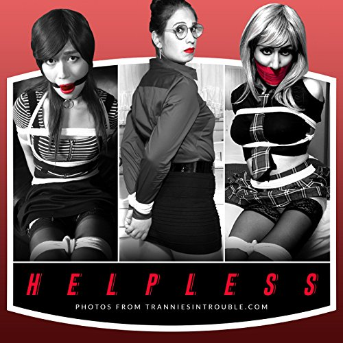 Helpless: Photos from TranniesInTrouble.com (English Edition)