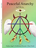 Peaceful Anarchy, Thomas Frick, 1420828711