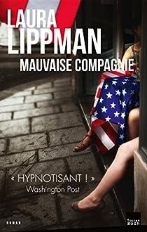 Mauvaise compagnie / Leakin Park par Lippman