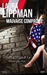 Mauvaise compagnie par Lippman