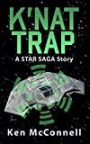 K'nat Trap: A Star Saga Story