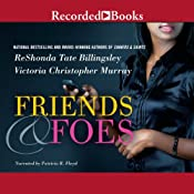 Friends & Foes | ReShonda Tate Billingsley, Victoria Christopher Murray