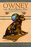 Owney, the Post-Office Dog and Other Great Dog Stories (Good Lord Made Them All)
