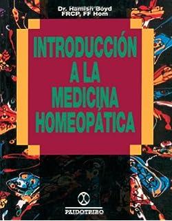 Introducción a la medicina homeopática (Spanish Edition)