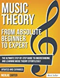 img - for Music Theory: From Beginner To Expert - The Ultimate Step-By-Step Guide to Understanding and Learning Music Theory Effortlessly book / textbook / text book