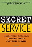 Foreword by Capodagli and Lynn Jackson, coauthors of The Disney Way     All businesses have customers, but how many of them deliver unforgettably good customer service? Secret Service reveals the hidden systems of the few exceptional companies that ...
