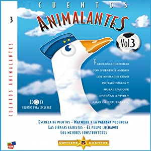 Cuentos Animalantes, Vol. 3 Audiobook