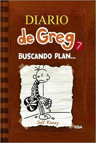 Diario De Greg 7: Buscando Plan por Jeff Kinney epub